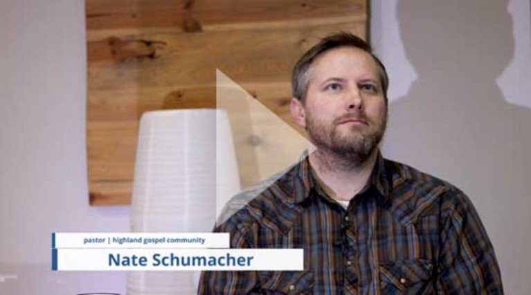 Nate Schumacher - Highland Gospel Community - Video